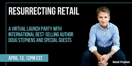 Resurrecting Retail Virtual Launch Party tickets