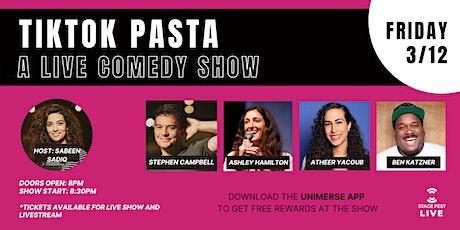 TIKTOK PASTA: A live & live streaming comedy show tickets