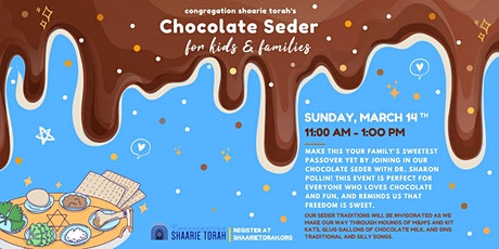 Chocolate Seder for Kids & Families with Shaarie Torah tickets