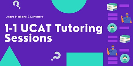 Aspire Medicine & Dentistry's 1-1 UCAT Tutoring tickets