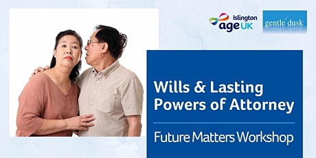 Wills & Lasting Powers of Attorney: Future Matters Workshop tickets