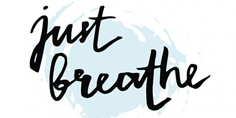 Just breathe: Conscious, Connected Breathwork tickets