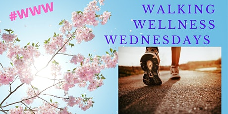 Walking  Wellness Wednesdays tickets