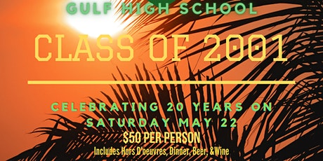 Gulf High School Class of 2001 -  20 Year Reunion tickets