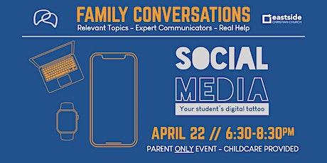 Family Conversations: Social Media & Your Student's Digital Tattoo tickets