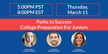 Paths To Success: College Preparation For Juniors tickets