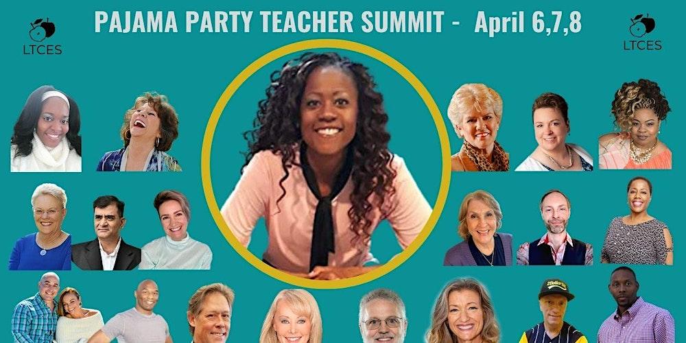 Pajama Party Teacher Summit