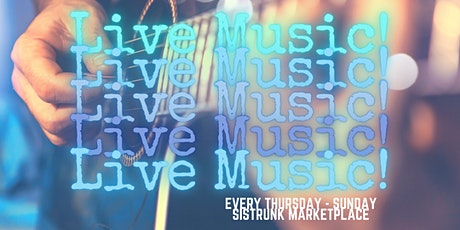 Live Music Every Thursday - Sunday at Sistrunk Marketplace tickets