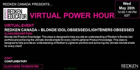 REDKEN CANADA - BLONDE IDOL OBSESSED/LIGHTENERS OBSESSED tickets