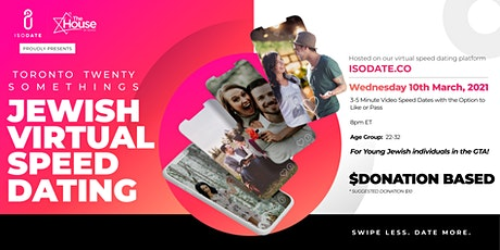 Isodate & The House present: Twenty Somethings  Jewish Virtual Speed Dating tickets