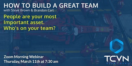 TCVN presents: How to Build a Great Team tickets