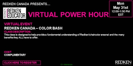 REDKEN CANADA - COLOR BASH tickets