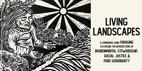 Living Landscapes: Food Sovereignty, Racial Justice, and Environmentalism tickets