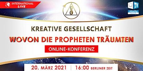 "Globale Konferenz: ""Kreative Gesellschaft. Wovon die Propheten träumten"" Tickets"