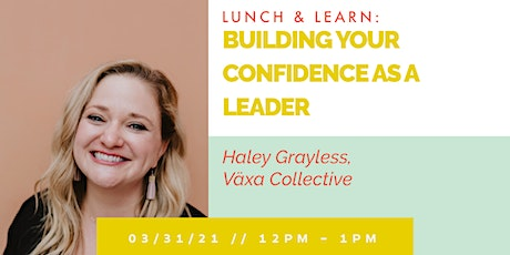 Building Your Confidence As A Leader tickets