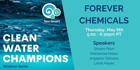 Forever Chemicals Webinar tickets