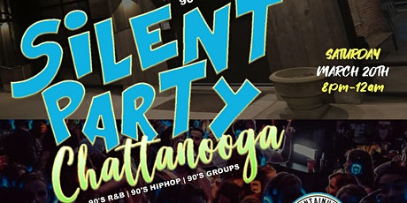 Silent Party Chattanooga (90's Edition) tickets