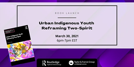 Book launch: Urban Indigenous Youth Reframing Two-Spirit by Marie Laing tickets