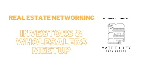 Real Estate Wholesalers & Investors Meetup, Powered by Hyperlocal Systems tickets