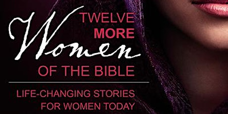 12 Other Women of the Bible Virtual Bible Study tickets