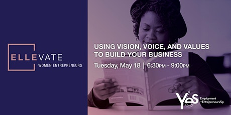 Using Vision, Voice, and Values to Build your Business tickets