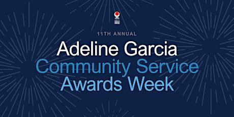 2021 Adeline Garcia Community Service Awards Week tickets
