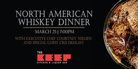 North American Whiskey Dinner - In Person & Virtual Options tickets