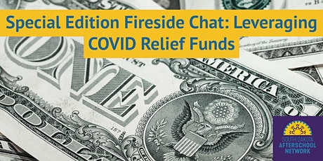 Special Edition Fireside Chat: Leveraging COVID Relief Funds biglietti