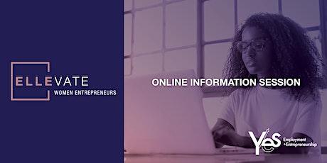 ELLEvate Women Entrepreneurs Pre-Accelerator / Information Sessions tickets