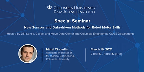 Special Seminar: Matei Ciocarlie, Columbia University tickets