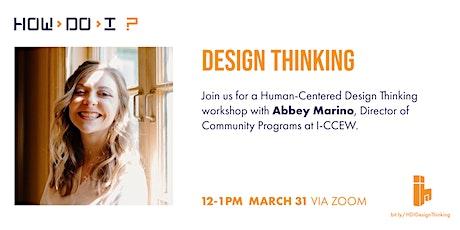 How Do I? Design Thinking tickets