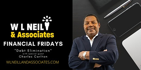 """Financial Fridays """"Debt Elimination"""" with guest Charles Carlton tickets"""