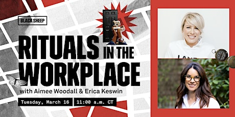 Rituals in the Workplace with Aimee Woodall and Erica Keswin tickets