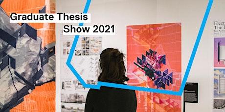 Ryerson DAS Exhibition Series: 2021 Graduate Thesis Show tickets