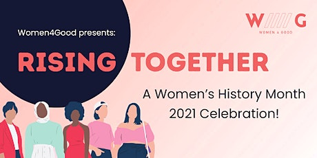 Women4Good x WHM: Rising Together tickets