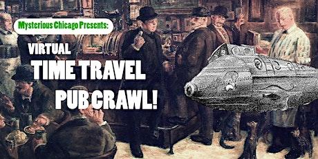 Mysterious Chicago Presents:  Virtual Time Travel Pub Crawl! entradas