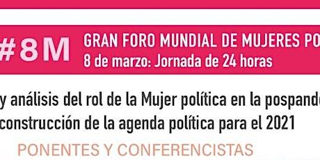GRAN FORO MUNDIAL DE MUJERES POLITICAS entradas