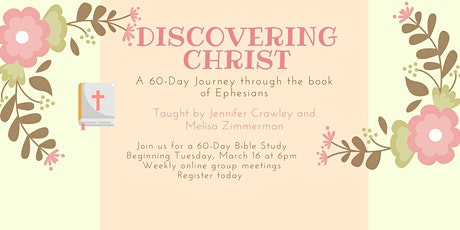 Discovering Christ a Journey Through the Book of Ephesians tickets