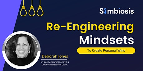 Re-Engineering mindsets to create personal wins tickets