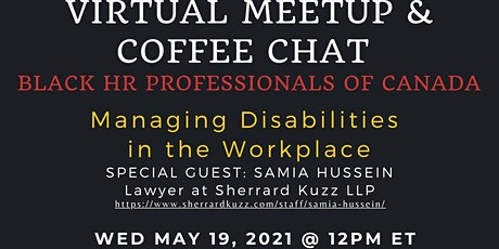 Managing Disabilities In the Workplace - Hosted by Black HRPC on May 19 tickets