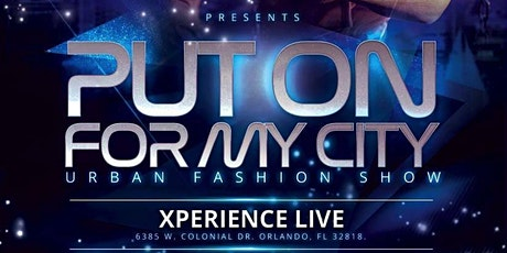 Put on For My City Fashion Show tickets