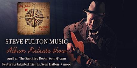 Steve Fulton Music Album Release Show tickets