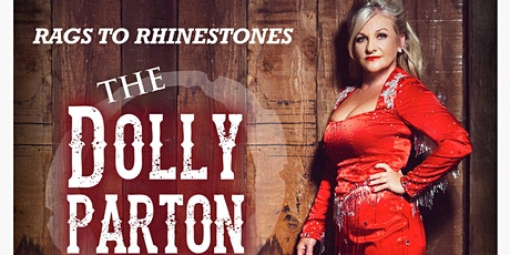"Dolly Parton Tribute show ""RAGS TO RHINESTONES"" Starring Donna Campbell tickets"