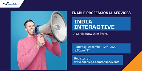 India Interactive – a ServiceNow User Event. tickets