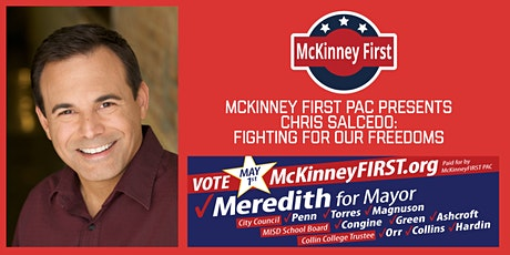 McKinney First PAC presents Chris Salcedo: Fighting For Our Freedoms tickets