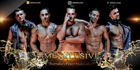 MenXclusive Live | Melbourne Ladies Night 15 May tickets