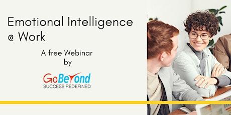 Emotional Intelligence @ Work - Free Webinar tickets