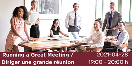 Running a Great Meeting / Diriger une grande réunion tickets