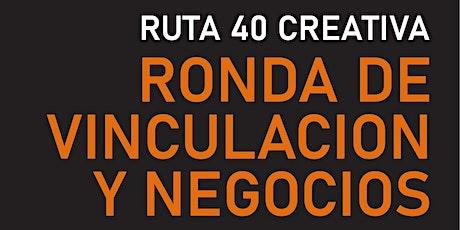 R40 Creativa - Ronda de vinculaciones y negocios del sector audiovisual entradas