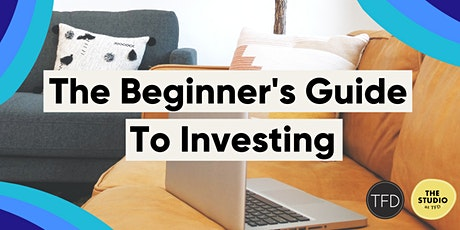 The Beginner's Guide To Investing tickets